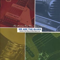We Are the Blues: School of the Blues All-Star Band Live in the Studio! | Dodax.nl