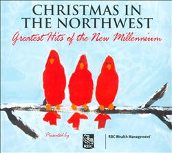 Christmas in the Northwest: Greatest Hits of the New Millennium | Dodax.ch