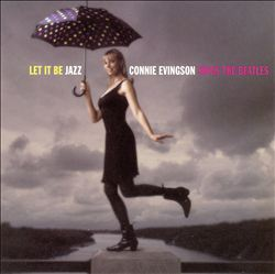 Let It Be Jazz: Connie Evingson Sings the Beatles | Dodax.it