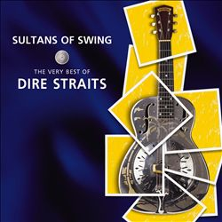 Sultans of Swing: The Very Best of Dire Straits | Dodax.com