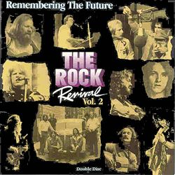 Rock Revival: Remembering the Future, Vol. 2 | Dodax.com
