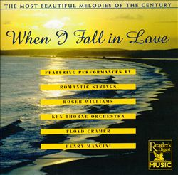 Most Beautiful Melodies of the Century: When I Fall in Love | Dodax.de