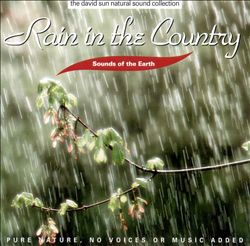Sounds of the Earth: Rain in the Country   Dodax.es