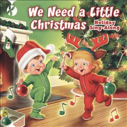 We Need a Little Christmas: Holiday Sing-Along | Dodax.fr