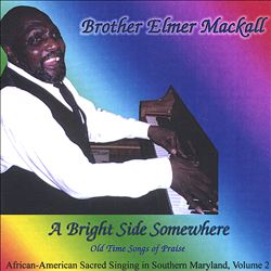 Bright Side Somewhere: Old Time Songs of Praise--African American Sacred Singing in Sou | Dodax.co.uk