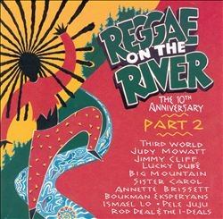 Reggae on the River, Pt. 2: 10th Anniversary | Dodax.ca