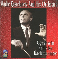Gershwin Kreisler Rachmaninov | Dodax.co.uk