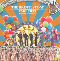 Greatest Day -- Take That Present: The Circus Live | Dodax.co.uk