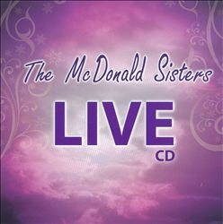 McDonald Sisters: Live in Conway, SC   Dodax.ch