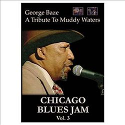 Chicago Blues Jam: George Baze: Tribute to Muddy Waters | Dodax.at