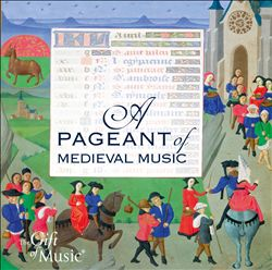 Pageant of Medieval Music | Dodax.it