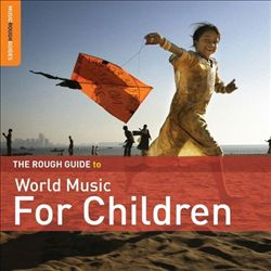 Rough Guide to World Music for Children   Dodax.co.jp
