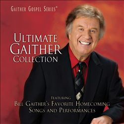 Ultimate Gaither Collection | Dodax.ca