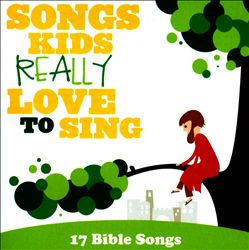 Songs Kids Really Love to Sing: 17 Bible Songs   Dodax.co.jp