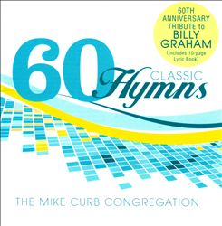 60 Classic Hymns: 60th Anniversary Tribute to Billy Graham  | Dodax.fr