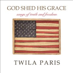 God Shed His Grace: Songs of Truth and Freedom | Dodax.nl