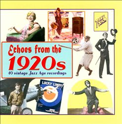 Echoes From The 1920s: 40 Vintage Jazz Age Recordings | Dodax.co.uk