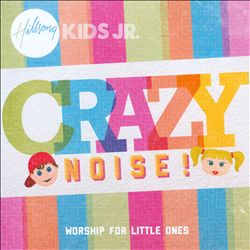 Crazy Noise!: Worship For Little Ones | Dodax.es