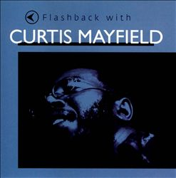 Flashback with Curtis Mayfield | Dodax.at