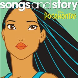Songs and Story: Pocahontas | Dodax.ca
