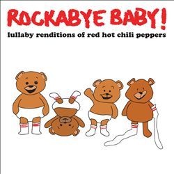 Lullaby Renditions of Red Hot Chili Peppers | Dodax.at