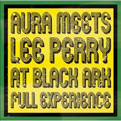 Aura Meets Lee Perry at Black Ark: Full Experience | Dodax.ch