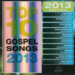 Maranatha!: Top 10 Gospel Songs 2013 | Dodax.ch