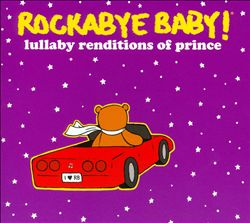 Rockabye Baby! Lullaby Renditions Of Prince | Dodax.fr