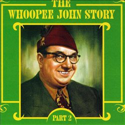 Whoopee John Story, Vol. 2 | Dodax.co.uk