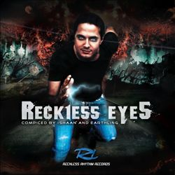 Reckless Eyes: Compiled by Ishaan & Earthling | Dodax.co.uk
