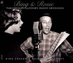 Bing & Rosie: The Crosby-Clooney Radio Sessions | Dodax.at