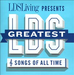 Greatest LDS Songs of All Time | Dodax.de