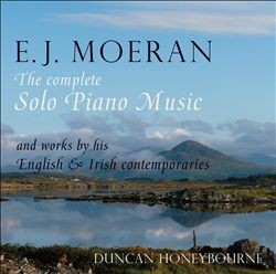 E.J. Moeran: The Complete Solo Piano Music and Works by his English & Irish Contemporaries | Dodax.ch