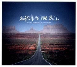 Searching for Bill [Original Motion Picture Soundtrack] | Dodax.at