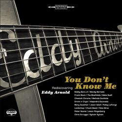 You Don't Know Me: Rediscovering Eddy Arnold | Dodax.de