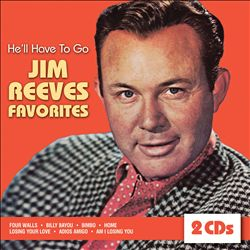 He'll Have to Go: Jim Reeves Favorites | Dodax.com