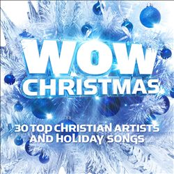 Wow Christmas: 30 Top Christian Artists and Holiday Songs | Dodax.es
