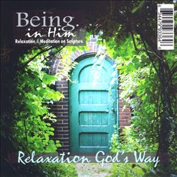 Being in Him: Relaxation God's Way | Dodax.ch