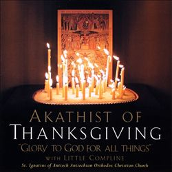 Akathist of Thanksgiving: Glory to God for All Things | Dodax.de