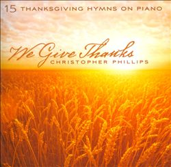 We Give Thanks: 15 Thanksgiving Hymns On Piano | Dodax.de