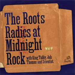 Roots Radics at Midnight Rock | Dodax.it