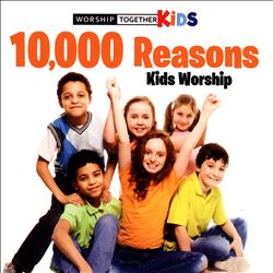 10,000 Reasons Kids Worship | Dodax.it