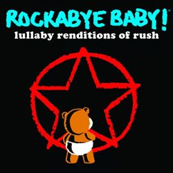 Rockabye Baby: Lullaby Renditions of Rush   Dodax.ch