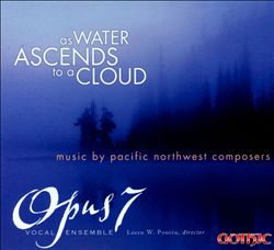 As Water Ascends to a Cloud: Music by Pacific Northwest Composers | Dodax.com