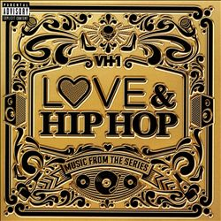 Love & Hip Hop: Music from the Series | Dodax.com