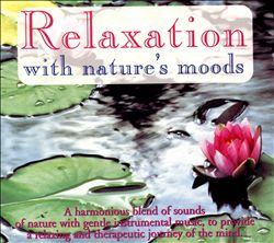 Relaxation with Nature's Moods | Dodax.ca