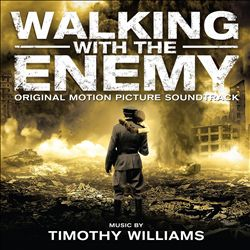 Walking With the Enemy [Original Motion Picture Soundtrack]   Dodax.com