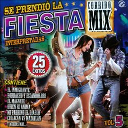 Se Prendió La Fiesta, Vol. 5: Corrido Mix | Dodax.at