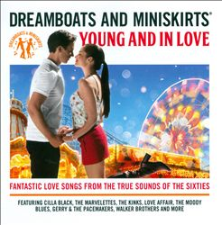 Dreamboats & Miniskirts: Young and in Love | Dodax.nl