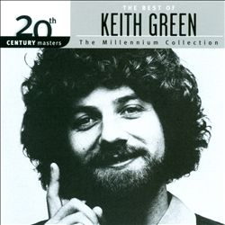 20th Century Masters: The Millennium Collection - The Best Of Keith Green | Dodax.ch